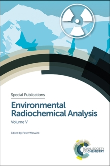 Environmental Radiochemical Analysis V, Hardback Book