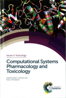 Computational Systems Pharmacology and Toxicology, Hardback Book