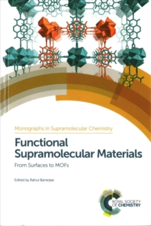 Functional Supramolecular Materials : From Surfaces to MOFs, Hardback Book
