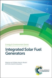 Integrated Solar Fuel Generators, Hardback Book