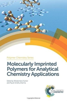Molecularly Imprinted Polymers for Analytical Chemistry Applications, Hardback Book