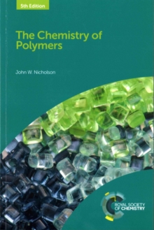 The Chemistry of Polymers, Paperback Book