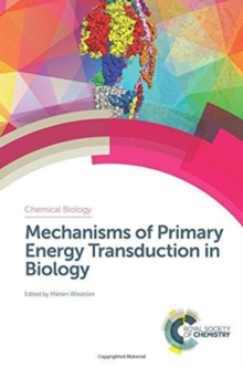 Mechanisms of Primary Energy Transduction in Biology, Hardback Book