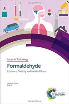 Formaldehyde : Exposure, Toxicity and Health Effects, Hardback Book