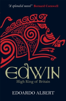 Edwin: High King of Britain, Paperback Book