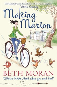 Making Marion : Where's Robin Hood When You Need Him?, Paperback Book