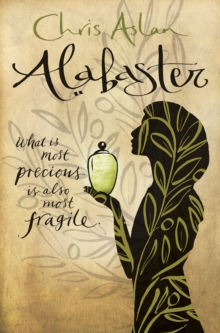 Alabaster : What is most precious is also most fragile, Paperback / softback Book