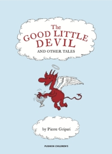 The Good Little Devil and Other Tales, Hardback Book