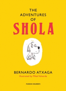 The Adventures of Shola, Hardback Book