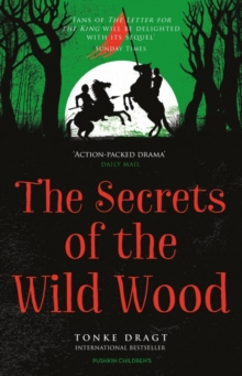 The Secrets of the Wild Wood, Paperback Book