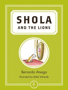 Shola and the Lions, Paperback Book