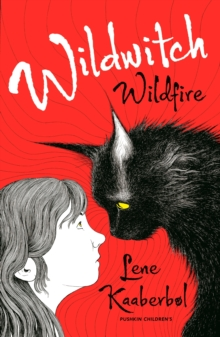 Wildwitch 1: Wildfire, Paperback / softback Book