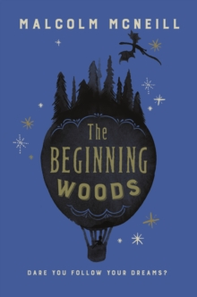 The Beginning Woods, Paperback Book