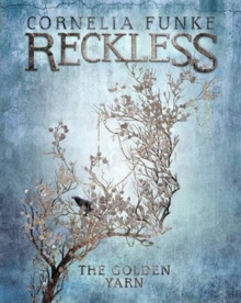 Reckless III: The Golden Yarn, Hardback Book