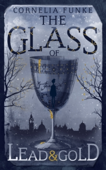 The Glass of Lead and Gold, Hardback Book