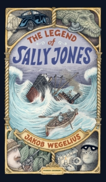 The Legend of Sally Jones, Hardback Book