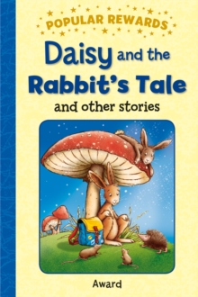 Daisy and the Rabbit's Tale, Hardback Book