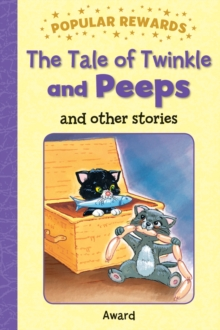 The Tale of Twinkle and Peeps, Hardback Book