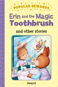 Erin and the Magic Toothbrush : And Other Stories, Hardback Book