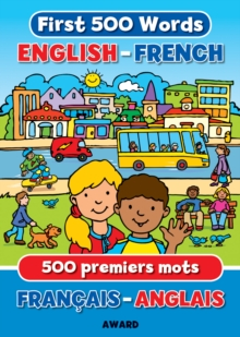 First 500 Words English - French, Hardback Book
