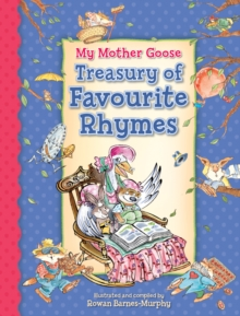 My Mother Goose Treasury of Favourite Rhymes, Hardback Book