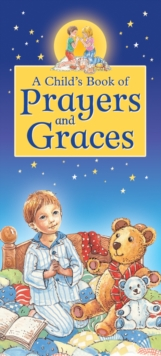 A Child's Book of Prayers and Graces, Hardback Book