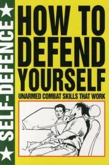 How to Defend Yourself, Paperback Book