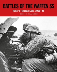 Battles of the Waffen-Ss : The Blood-Soaked Soil, Paperback / softback Book