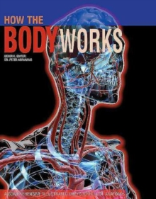 How the Body Works, Paperback Book