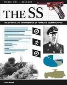 The SS : Facts, Figures and Data for Himmler's Stormtroopers, Paperback Book