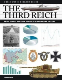 The Third Reich : Facts, Figures and Data for Hitler's Nazi Regime, 1933-45, Paperback / softback Book