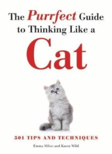 The Purrfect Guide to Thinking Like a Cat, Paperback Book