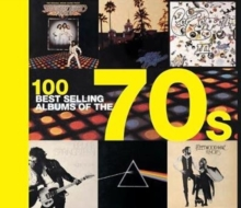 100 Best Selling Albums of the 70s, Hardback Book