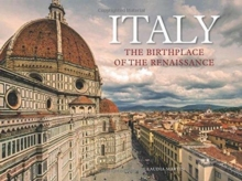Italy : The Birthplace of the Renaissance, Hardback Book