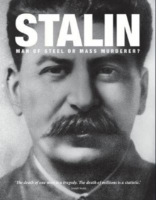 Stalin : Man of Steel or Mass Murderer?, Hardback Book
