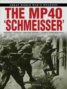 "The MP 40 ""Schmeisser"", Paperback / softback Book"