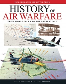 History of Air Warfare : From World War I to the Present Day, Hardback Book
