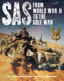 SAS: From WWII to the Gulf War 1941-1992, Paperback / softback Book