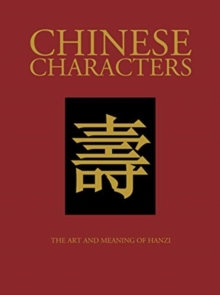 Chinese Characters, Hardback Book