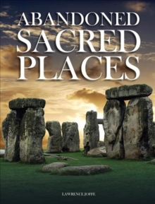 Abandoned Sacred Places, Hardback Book