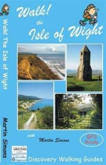 Walk! The Isle of Wight, Paperback / softback Book