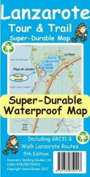 Lanzarote Tour & Trail Super-Durable Map, Sheet map Book