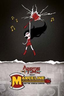 Adventure Time : Marceline & the Scream Queens, Paperback Book