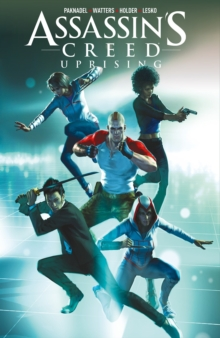 Assassin's Creed: Uprising Volume 1, Paperback Book