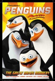 Penguins of Madagascar : The Great Drain Robbery, Paperback / softback Book