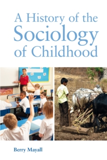 A History of the Sociology of Childhood, PDF eBook