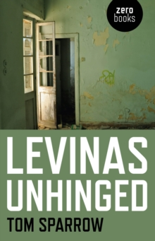 Levinas Unhinged, Paperback Book