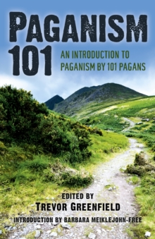 Paganism 101 : An Introduction to Paganism by 101 Pagans, EPUB eBook