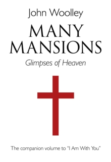"Many Mansions : The Companion Volume to ""I am with You"", Paperback Book"