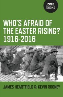 Who's Afraid of the Easter Rising?, Paperback / softback Book